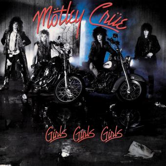 1987: Mötley Crüe – Girls, Girls, Gilrs
