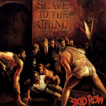 1991: Skid Row – Slave to the Grind