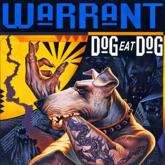 1992: Warrant – Dog Eat Dog